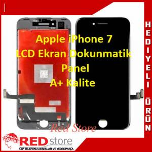 Apple iPhone 7 Lcd Ekran Dokunmatik A+ Kalite 1. Kalite